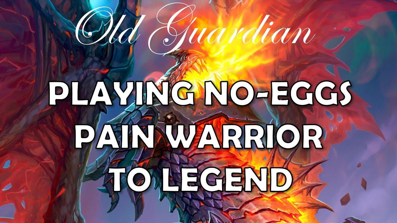 Fibonacci-ish No-Eggs Pain Warrior deck to Legend (Hearthstone Ashes of Outland)