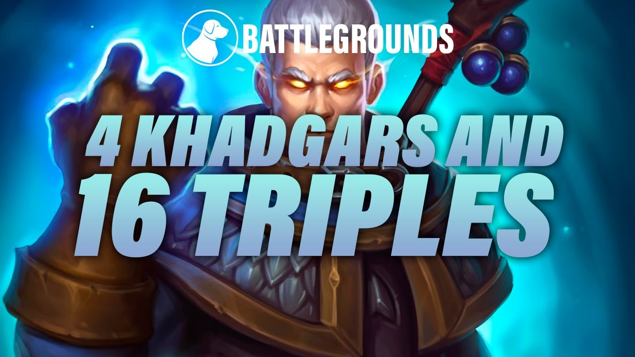 Finding 4 Khadgars and 16 Triples | Dogdog Hearthstone Battlegrounds