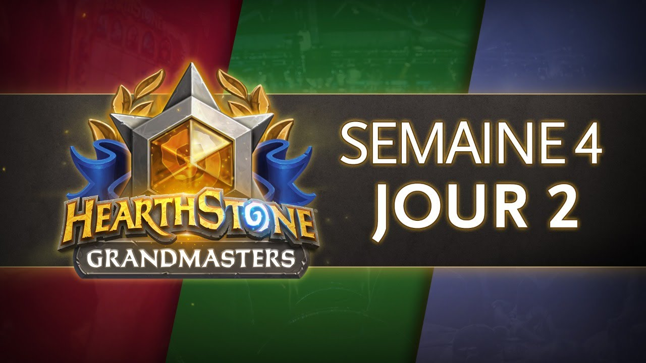 Hearthstone Europe Grandmasters Semaine 4 Jour 2