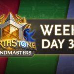 Hearthstone Grandmasters Season 1 Week 3 Day 3