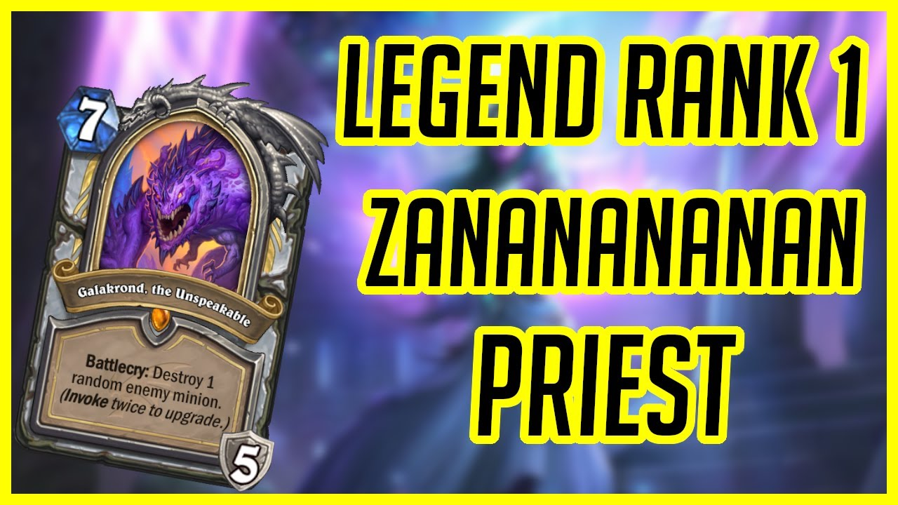 Hearthstone | Legend Rank 1 Zananananan Galakrond Priest | Ashes of Outland
