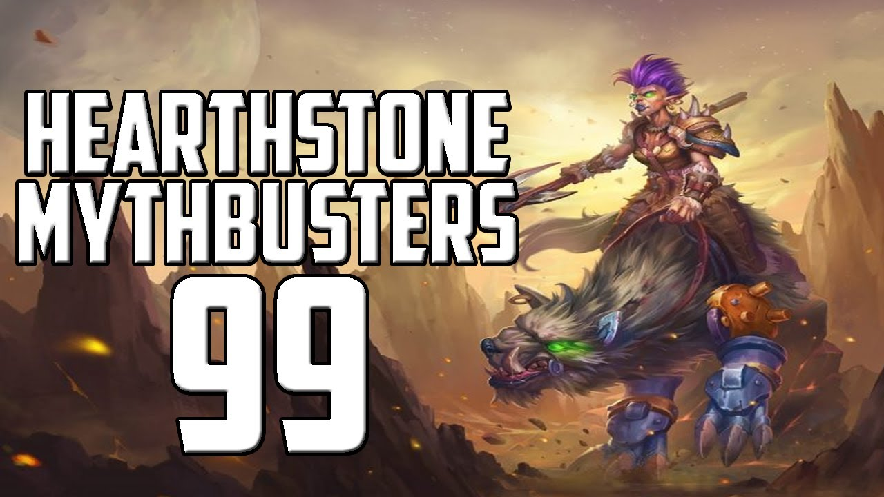 Hearthstone Mythbusters 99
