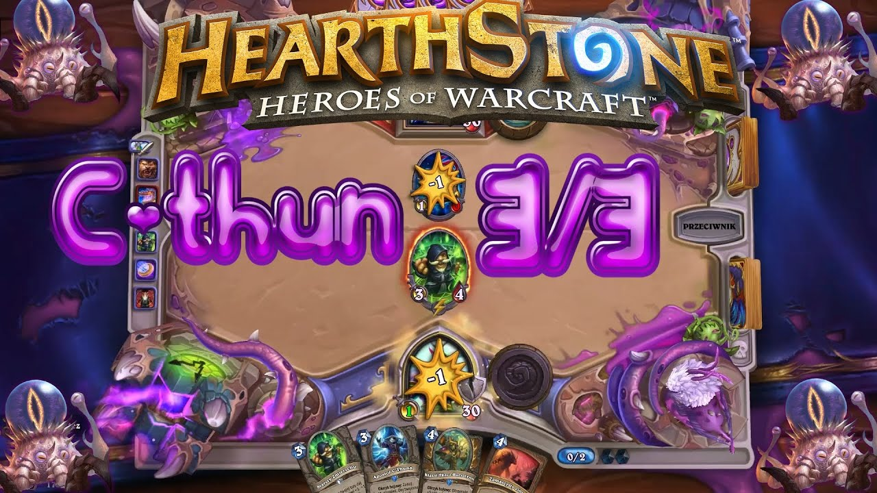 Hearthstone - Szybka akcja w rankingu Stary deck C'thun 3/3