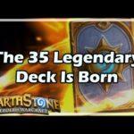 [Hearthstone] The 35 Legendary Deck Is Born