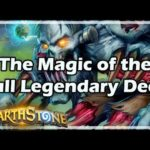 [Hearthstone] The Magic of the Full Legendary Deck