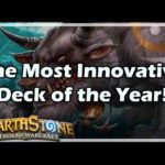 [Hearthstone] The Most Innovative Deck of the Year!