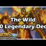 [Hearthstone] The Wild 30 Legendary Deck