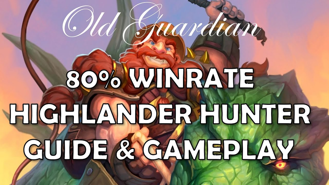 Highlander Hunter deck guide and gameplay (Hearthstone Ashes of Outland)