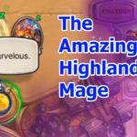 How To Highlander Mage deck in Legend - Standard Hearthstone