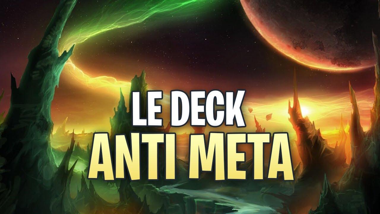 LE DECK ANTI META ET TOP 2 LEGENDE