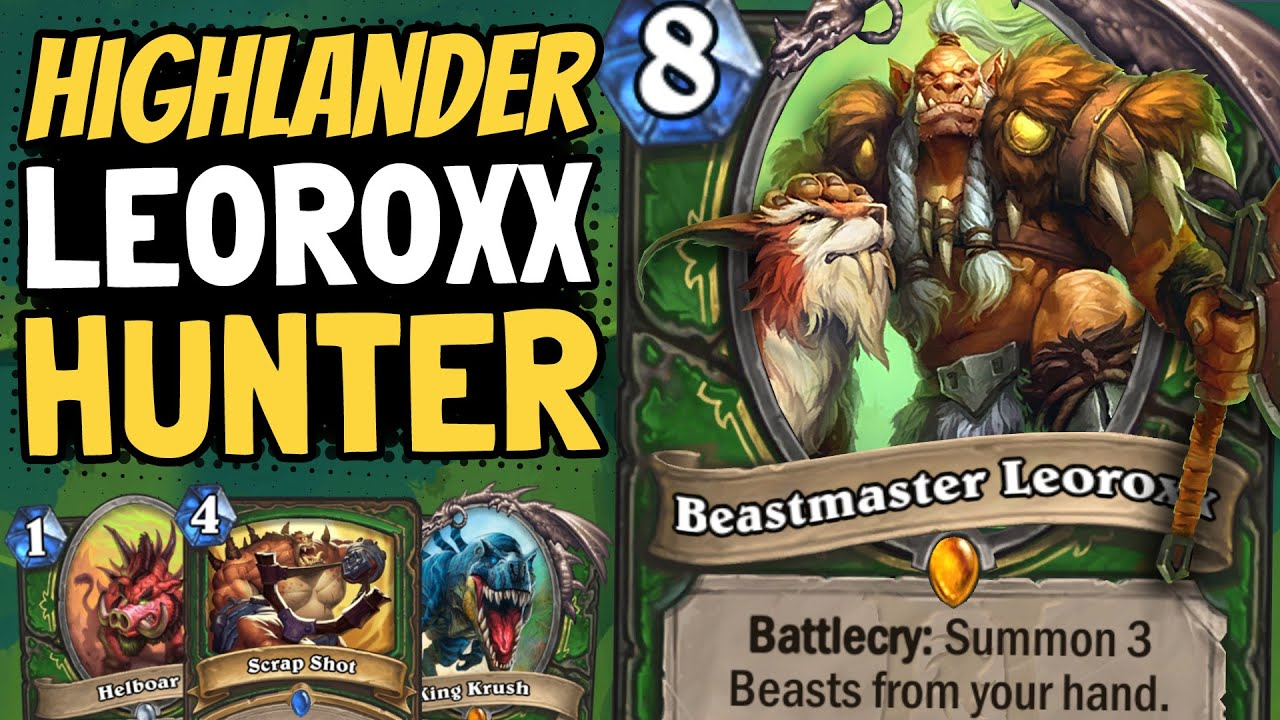 LEOROXX DOESN'T SUCK!! He Makes Beasts in Highlander Feel Great!   Ashes of Outland   Hearthstone