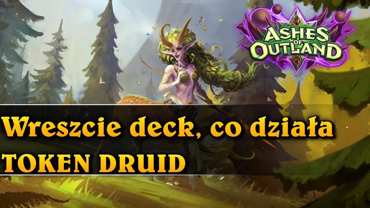 Wreszcie deck, co działa - TOKEN DRUID - Hearthstone Decks (Ashes of Outland)